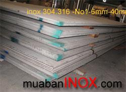 Inox 304, 316, 201, 2B. Tấm 6mm, 30mm.  1m5, 6m