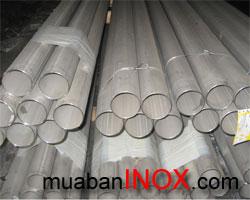 Inox 304, 316, 201. Ống CN, hàn Ø 50-76 mm. 6m